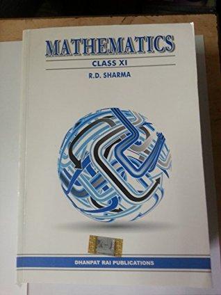 R D Sharma Mathematics Class 11 By R D Sharma