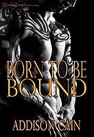Born to be Bound (Alpha's Claim, #1)