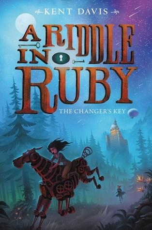 The Changer's Key (A Riddle in Ruby, #2)