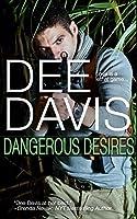 Dangerous Desires (A-Tac #2)