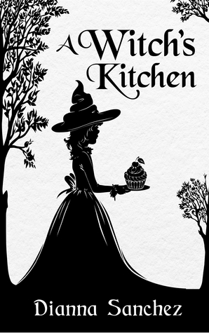 A Witch's Kitchen (The Enchanted Kitchen #1)