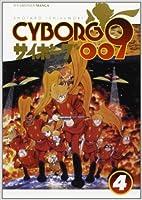 Cyborg 009, Volume 4 (Cyborg 009, #4)