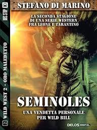 Seminoles (Wild West 2, #2)