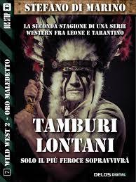 Tamburi lontani (Wild West 2, #7)