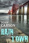 Rain Town (DI Frank Miller #3)
