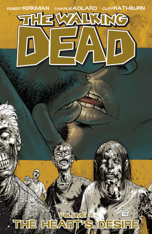 The Walking Dead, Vol. 4 by Robert Kirkman