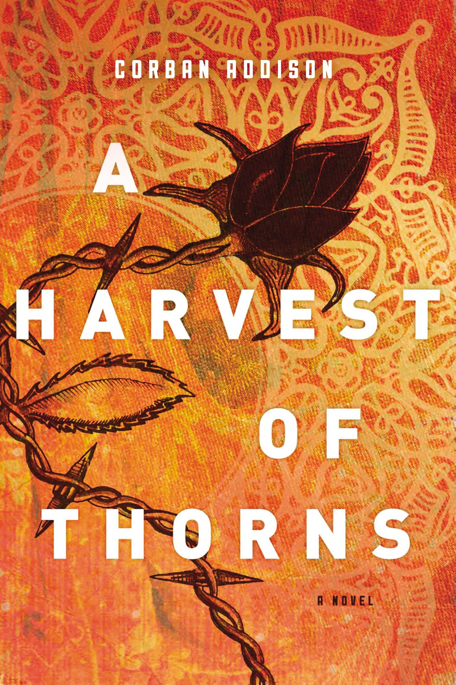 Harvest of Thorns A - Corban Addison