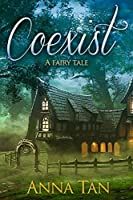 Coexist: A fairy tale