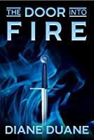 The Door Into Fire (The Tale of the Five Book 1)