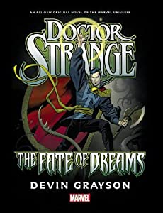 Doctor Strange: The Fate of Dreams, A Prose Novel