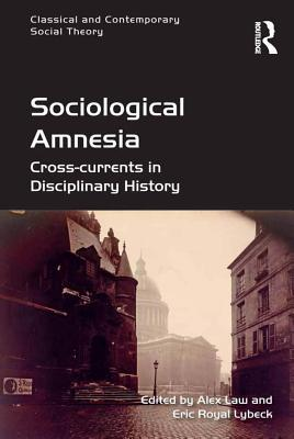 Sociological Amnesia  Cross-currents in Disciplinary History