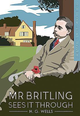 Mr Britling Sees it Through by H.G. Wells
