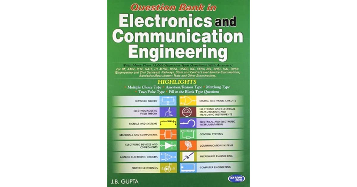 Question Bank in Electronics & Communication Engineering by J B  Gupta
