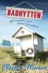 Badhytten: Det som göms i sand kommer fram ibland (Mord i Falsterbo #1)