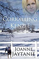 Corralling Kenzie (The Winters Sisters, #4)