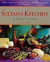 The Sultan's Kitchen: A Turkish Cookbook