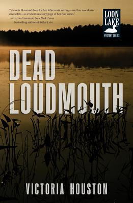 Dead Loudmouth (Loon Lake Mystery, #16)