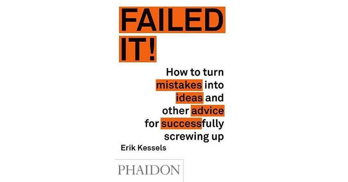 Failed It! by Erik Kessels