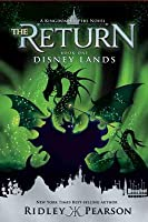 Disney Lands (Kingdom Keepers: The Return, #1)