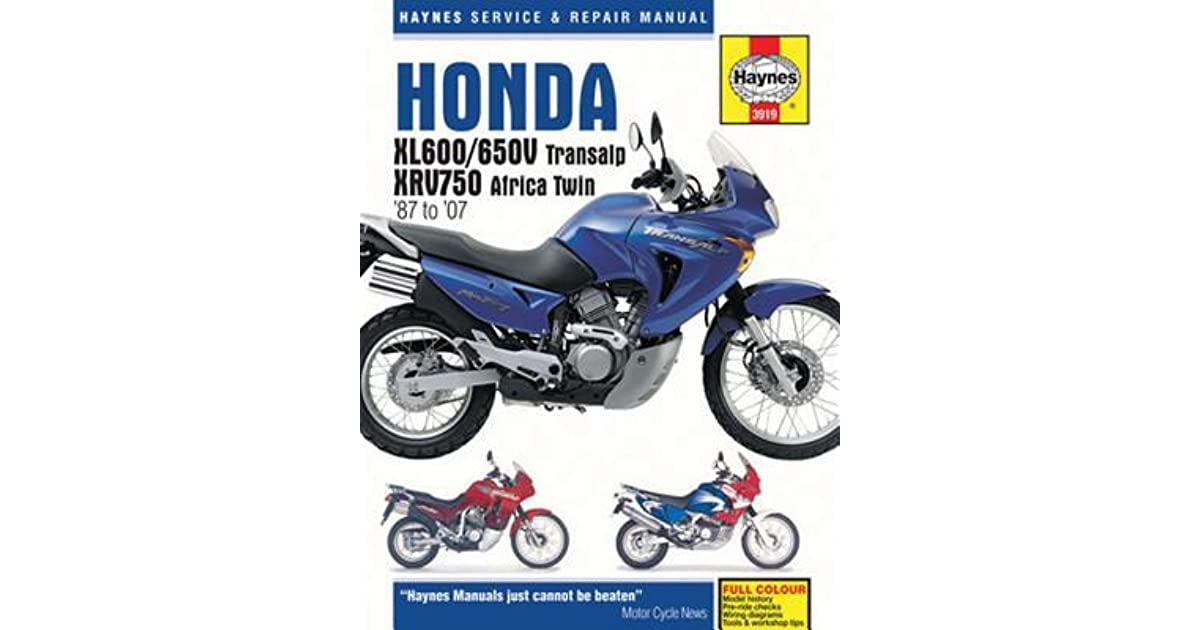 Honda Xl600 650v Transalp Xrv750 Africa Twin 87 To 07 By John Harold Haynes