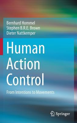Human-Action-Control-From-Intentions-to-Movements