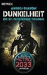 Dunkelheit - Die St.-Petersburg-Trilogie: Drei Romane in einem Band