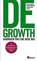 Degrowth: Handbuch für eine neue Ära