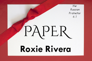 Paper (Her Russian Protector, #6.1)