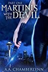 Martinis with the Devil: Part One (Zyan Star, #1)