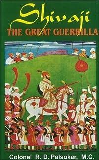 Shivaji: The Great Guerilla