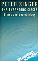 The Expanding Circle: Ethics And Sociobiology
