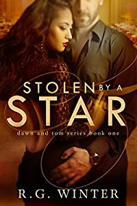 Stolen By A Star (Dawn and Tom Series Book 1)