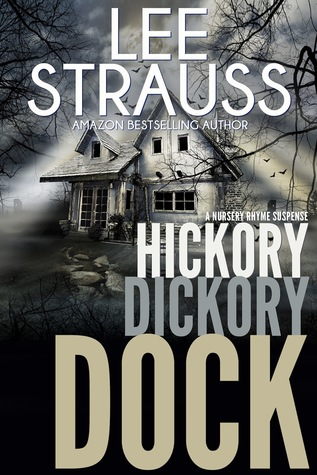 Hickory Dickory Dock (A Nursery Rhyme Suspense #3)