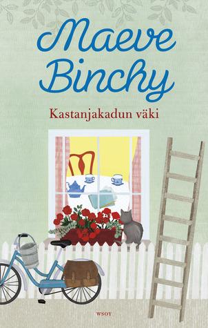 Kastanjakadun väki by Maeve Binchy