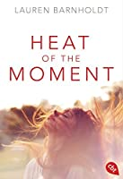Heat of the Moment (Die Moment-Triologie #1)