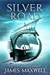 Silver Road (The Shifting Tides #2)