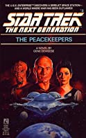The Peacekeepers (Star Trek: The Next Generation, #2)