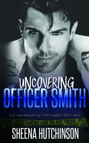 Uncovering Officer Smith (Discovering Trilogy, #2)