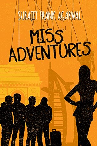 Miss Adventures: Four Men, Four Cities and One Big 40th Birthday Bash