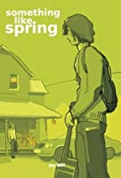 Something Like Spring (Something Like #4)