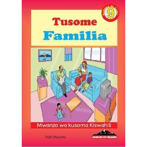 Familia (Kiswahili Reader Book 9) by Faith Mwisho