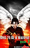 Bred to Be a Warrior (Book 3)