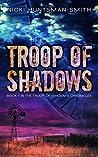 Troop of Shadows (The Troop of Shadows Chronicles #1)