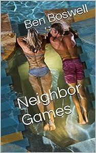 Neighbor Games (Cuckolding Shorts Book 6)