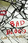 Bad Blood (Harry Hendrick, #2)