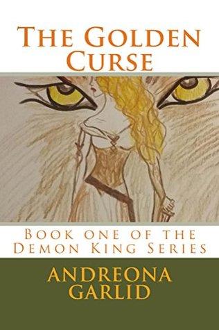 The Golden Curse (The Demon Kings Book 1)