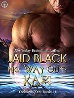 No Way Out: Kari (Trek Mi Q'an #8)