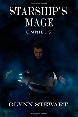 Ebook Starships Mage Omnibus Starships Mage 1 By Glynn Stewart