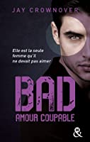 Amour Coupable (Bad, #3)