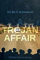 A Trojan Affair: The S.K.A. at Carnarvon